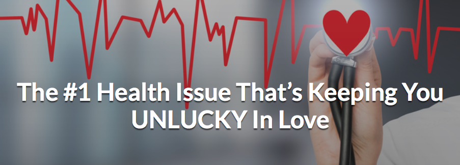 "#1 Health Issue That Might Be Keeping You ""UNLUCKY In Love"""